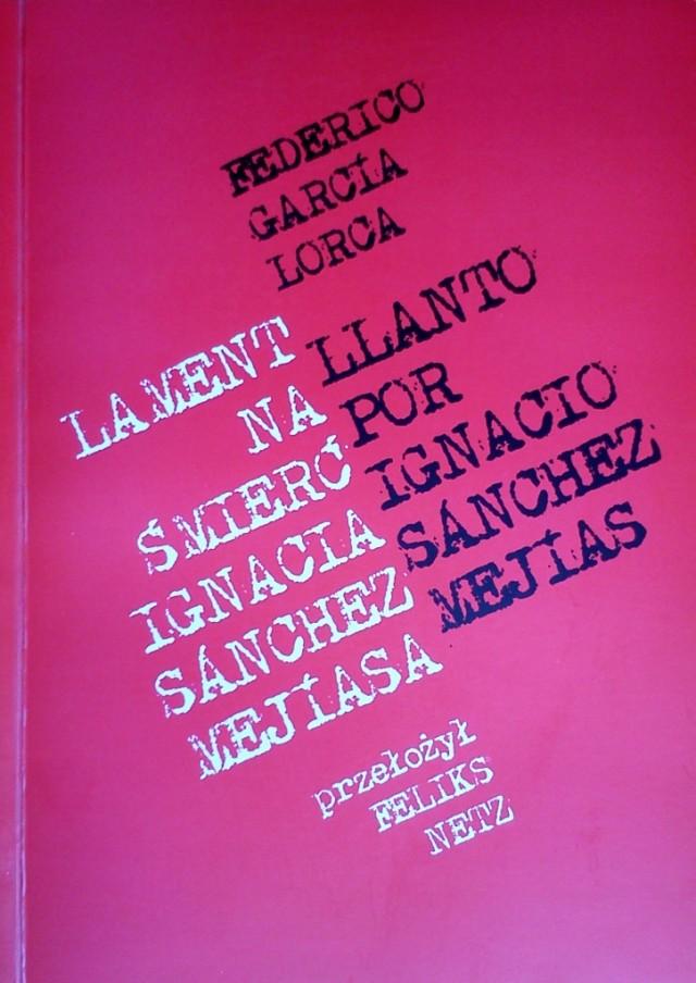 Lorca, Lament na śmierć Ignacia Sanchez Mejíasa