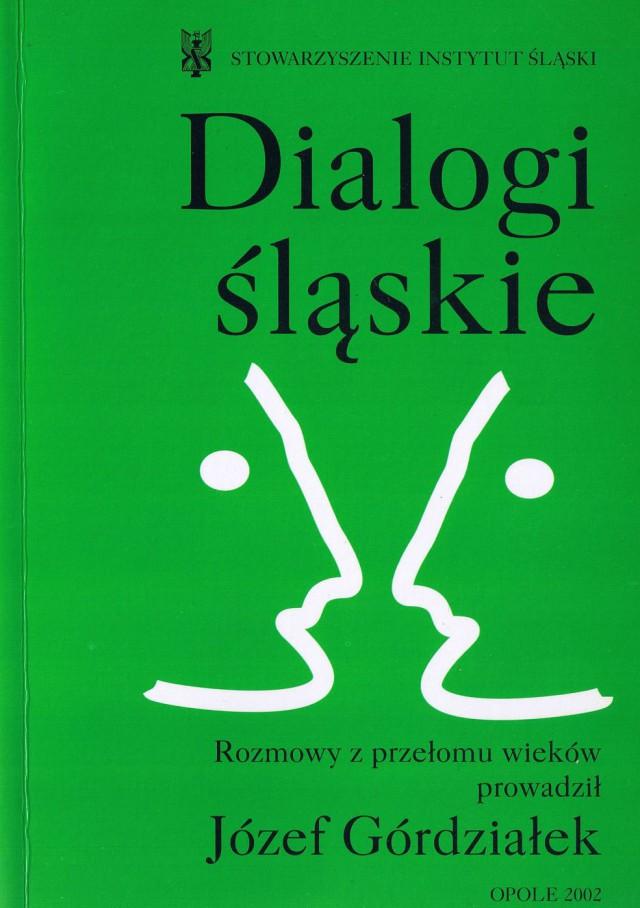 Dialogi śląskie, Józef Górdziałek