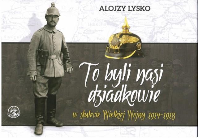 Alojzy Lysko, To byli nasi dziadkowie