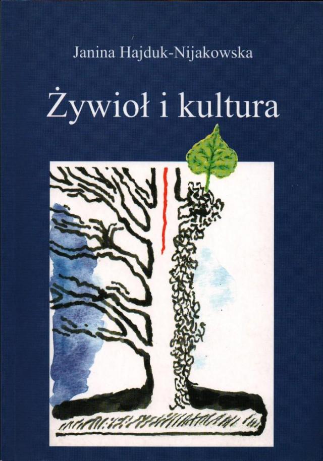 Żywioł i kultura, Janina Hajduk-Nijakowska