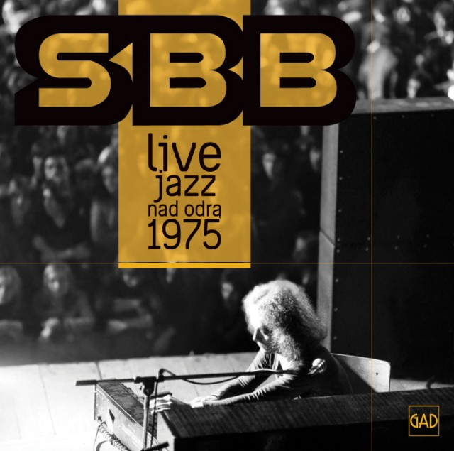 SBB - Jazz nad Odrą 1975, GAD CD 008, hi-res cover