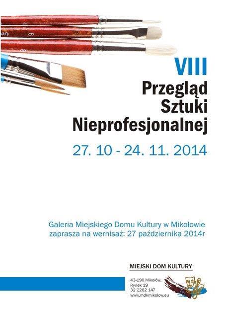 VIII Przegląd Sztuki Nieprofesjonalnej w Mikołowie