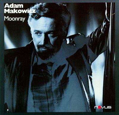 Adam Makowicz, Moonray