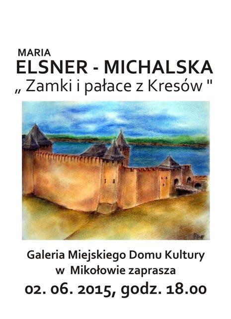 Zamki i pałace Kresów, M. Elsner-Michalska